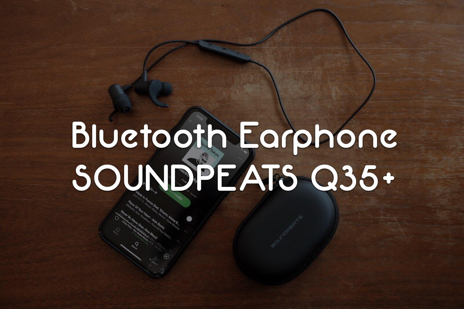 【PR】スポーツタイプのBluetoothワイヤレスイヤホン「SOUNDPEATS Q35 HD」レビュー