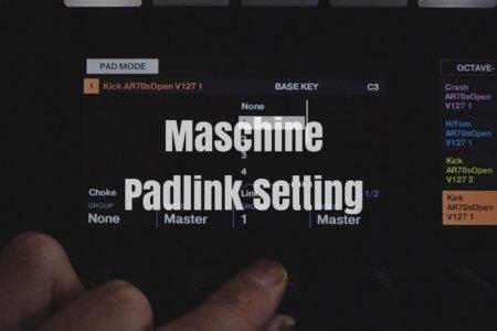 【Maschine MK3】1つのパッドで複数(2つ以上)の音を重ねて同時に鳴らす方法【パッドリンク】
